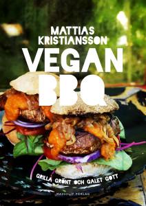Vegan BBQ av Mattias Kristiansson. Vegetarisk/vegansk grillmat.